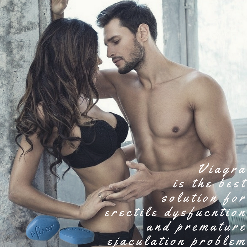 Viagra is the best solution for erectile dysfucntion and premature ejaculation problem